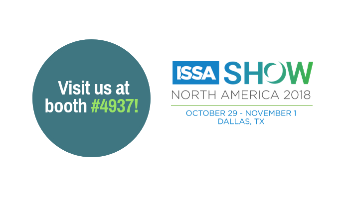 Visit us at Booth #4937 at the North America ISSA Show 2018 Graphic